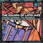 The Colors of Latin Jazz: From Samba to Bomba!