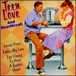 Teen Love & Heartbreak