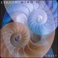 Liquid Mind IV: Unity - Liquid Mind