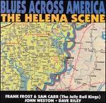 Blues Across America: The Helena Scene