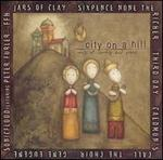 City on a Hill: Songs of Worship and Praise