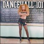 Dancehall 101, Vol. 1