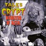 Tales From the Crypt: Monsters of Metal
