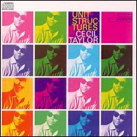 Unit Structures - Cecil Taylor