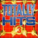 Totally Hits, Vol. 3