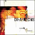 Dialects, Vol. 1