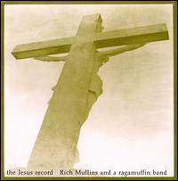 The Jesus Record - Rich Mullins & the Ragamuffin Band