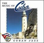 Music of Cuba: Cuban Jazz