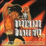 Ultimate Tropical Dance Mix 99