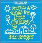 Stories and Songs for Little Children