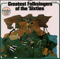 Greatest Folksingers of the '60s - Various Artists