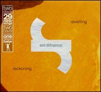 Revelling: Reckoning - Ani DiFranco