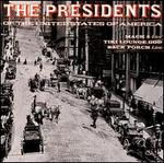The Presidents of the United States of America [3 Song Bonus CD]