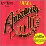 Casey Kasem Presents: America's Top 10 Through the Years-the 1960s