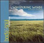 Body & Soul Collection: Whispering Winds