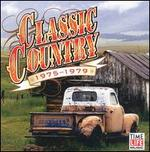 Classic Country: 1975-1979