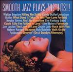 Smooth Jazz Plays the Hits [Shanachie]