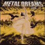Metal Dreams, Vol. 3