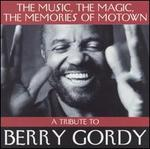 Memories, Music, Magic of Motown: Tribute to Berry Gordy