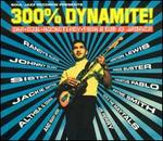 300% Dynamite!