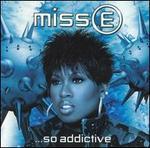 Miss E... So Addictive [Japan Bonus Track]