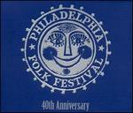 Philadelphia Folk Festival: 40th Anniversary