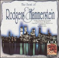 The Best of Rodgers &  Hammerstein - 101 Strings Orchestra