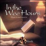 In the Wee Hours: Music to Wind Down To