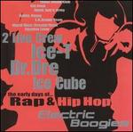 Electric Boogies: The Early Days of Rap & Hip-Hop