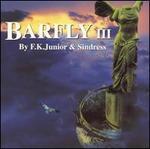 Barfly, Vol. 3 [Audio Cd] F.K. Junior & Sindress