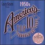 Casey Kasem Presents: America's Top 10 Through the Years-the 1950s
