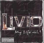 My Life, Vol. 1