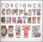 Foreigner: Complete Greatest Hits