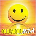 Back to the Old Skool: Ibiza