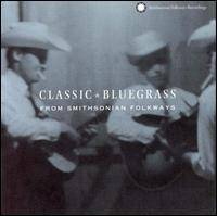 Classic Bluegrass from Smithsonian Folkways - Various Artists