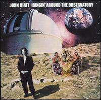 Hangin' Around the Observatory - John Hiatt