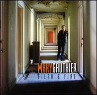 Filth & Fire - Mary Gauthier