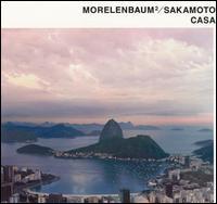 Casa [US Bonus Track] - Morelenbaum� & Ryuichi Sakamoto