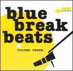 Blue Break Beats, Vol. 3