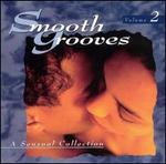 Smooth Grooves: A Sensual Collection, Vol. 2