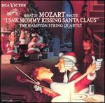What If Mozart Wrote I Saw Mommy Kissing Santa