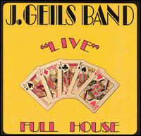 """Live"" Full House - J. Geils Band"
