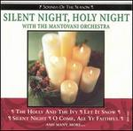 Silent Night, Holy Night with The Mantovani Orchestra