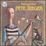 The Essential Pete Seeger [Vanguard]