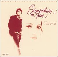 Somewhere in Time [Original Motion Picture Soundtrack] - John Barry