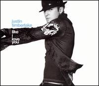 Like I Love You Remixes - Justin Timberlake