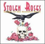 Stolen Roses: Songs of the Grateful Dead