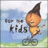 For the Kids [Nettwerk] - Various Artists