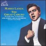 The Great Caruso: Mario Lanza Sings Caruso Favorites