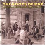 The Roots of Rap: Classic Recordings from the 1920's and 30's